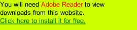 You will need Adobe Reader to view downloads from this website. Click here to install it for free.